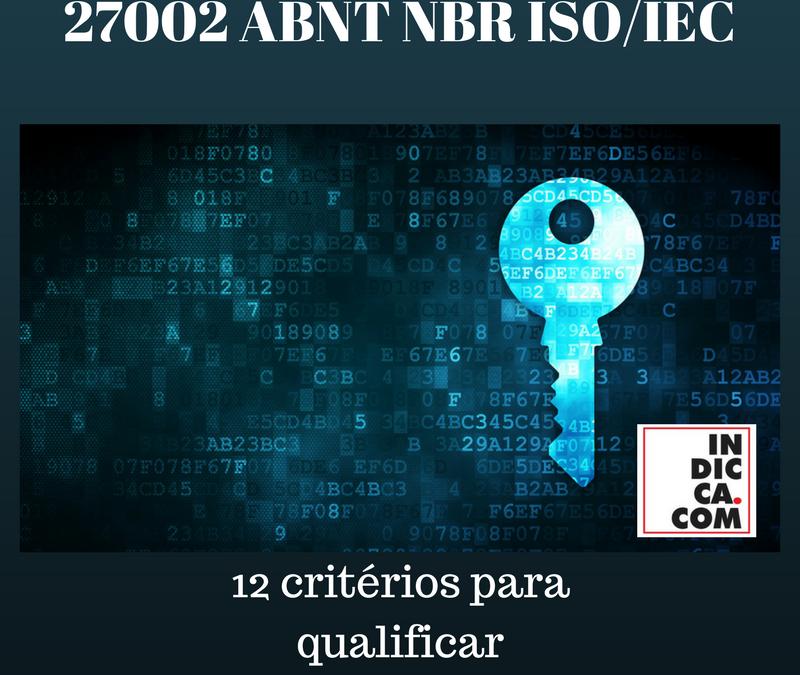 12i Certifficação baseada 27002 Norma ABNT